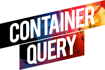 Container Query