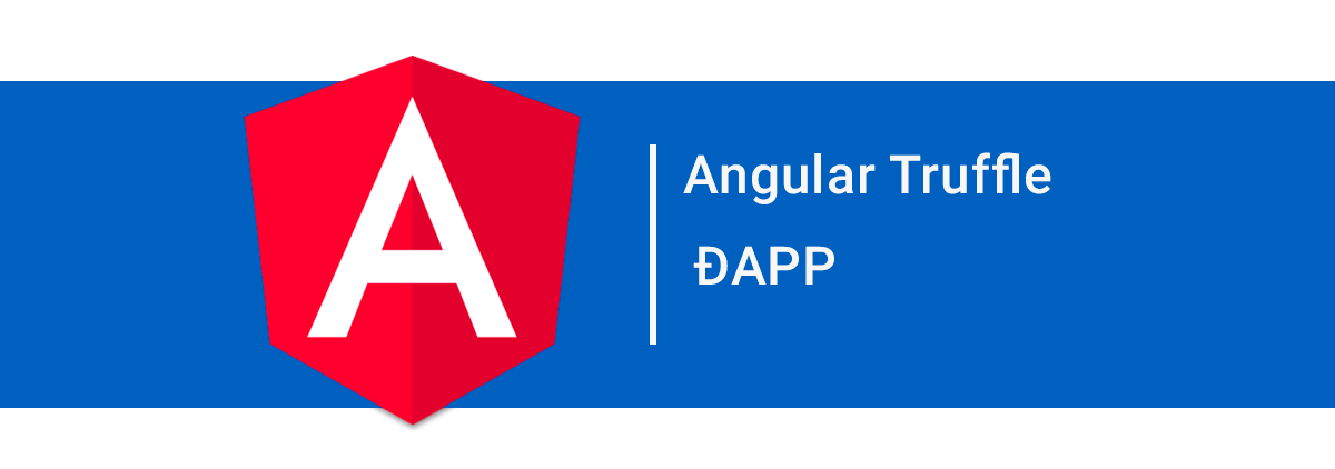 Angular + Truffle = ? ÐAPPS - 角形+松露=? Ð应用程序