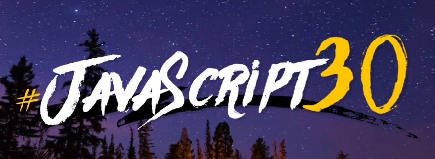#Javascript30