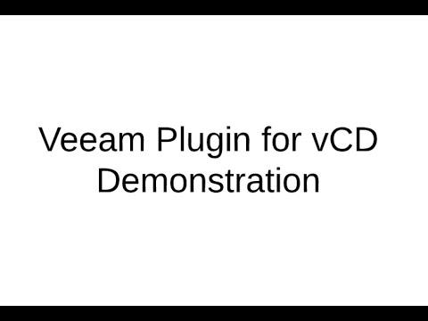 Veeam Plugin for vCD Demonstration