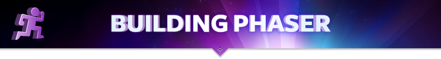 Building Phaser