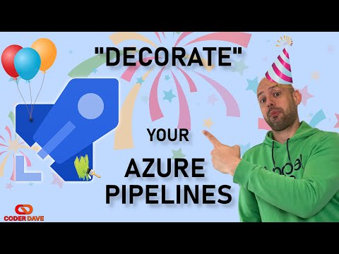 Pipelines Decorators on CoderDave