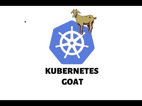 Introducing Kubernetes Goat - OWASP Bay Area Meetup