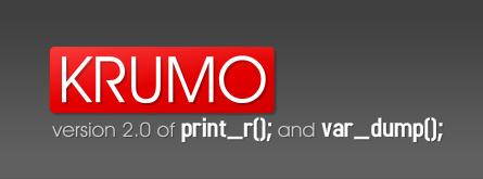 KRUMO - version 2.0 of print_r(); and var_dump();