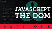 JavaScript and the DOM