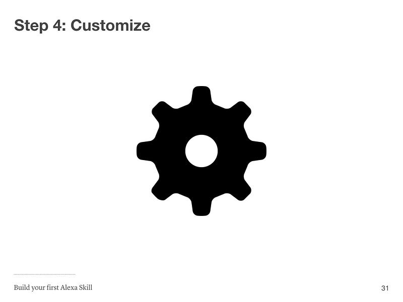 Step 4: Customize