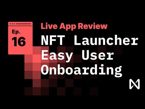 NEAR Protocol - NFT Launcher & Easy User Onboarding Demo - Hackathon Starter Kit!