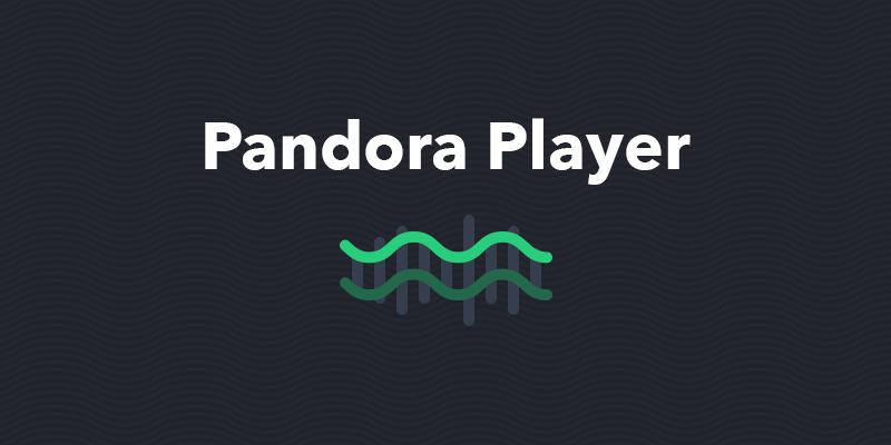 PandoraPlayer