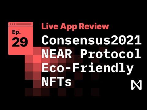 Live App Review 29 - Consensus 2021 NEAR Protocol Eco-Friendly NFTs