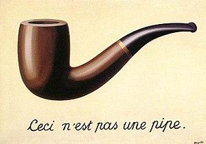 """""""Ceci n'est pas une pipe"""""""