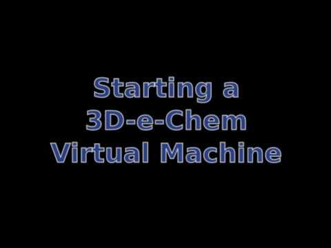 3D-e-Chem Virtual Machine screencast on YouTube